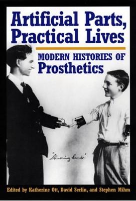 Artificial Parts, Practical Lives  9780814761984
