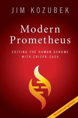 Modern Prometheus James (Massachusetts Institute of Technology) Kozubek 9781108454629