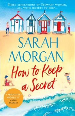 How To Keep A Secret Sarah Morgan 9781848457164
