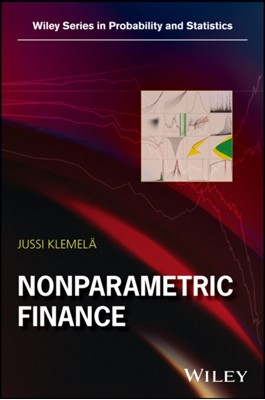 Nonparametric Finance Jussi (University of Oulu Finland) Klemela 9781119409106