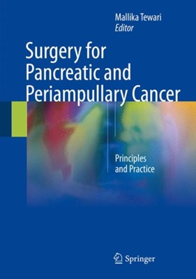 Surgery for Pancreatic and Periampullary Cancer  9789811074639