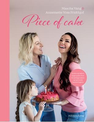 Piece of Cake AnneMette Voss, Mascha Vang 9788740048674