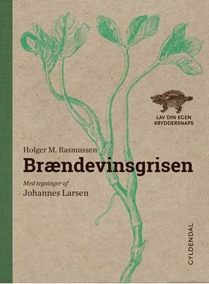 Brændevinsgrisen Holger M. Rasmussen 9788702195675