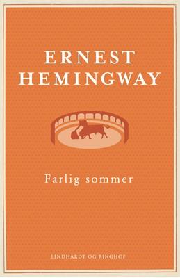 Farlig sommer Ernest Hemingway 9788711699379