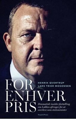 FOR ENHVER PRIS Henrik Qvortrup, Lars Trier Mogensen 9788771806793