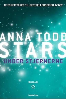 Under Stjernerne Anna Todd, Anna Tood 9788772007175