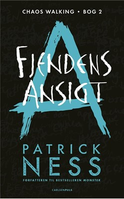 Chaos Walking (2) - Fjendens ansigt Patrick Ness 9788711699065