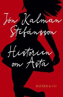 Historien om Asta Jón Kalman Stefánsson 9788793209602