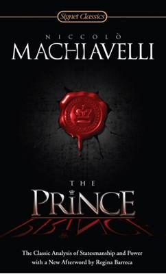 The Prince Niccolo Machiavelli 9780451531001