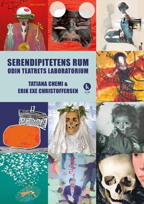 Serendipitetens rum Tatiana Chemie, Erik Exe Christoffersen 9788771298130