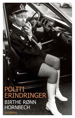 Politierindringer Birthe Rønn Hornbech 9788702260304
