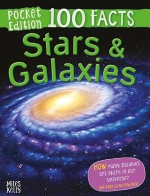 100 Facts Stars & Galaxies Pocket Edition Clive Gifford 9781786176264