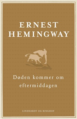 Døden kommer om eftermiddagen Ernest Hemingway 9788711699355