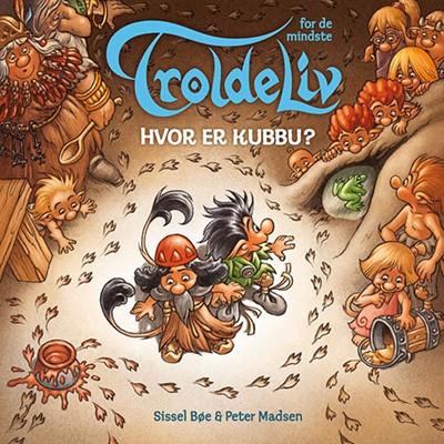 Troldeliv - Hvor er Kubbu? (Papbog med døre og figurer) Sissel Bøe, Peter Madsen 9788741501604