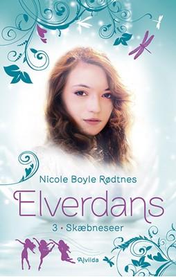 Elverdans 3: Skæbneseer Nicole Boyle Rødtnes 9788741500492