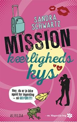 Mission kærlighedskys (2) Sandra Schwartz 9788741500645