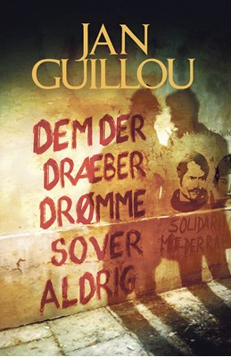 Dem der dræber drømme sover aldrig Jan Guillou 9788770070621