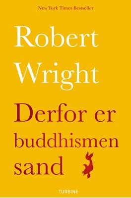 Derfor er buddhismen sand Robert Wright 9788740620795