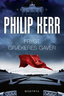 Frygt grækeres gaver Philip Kerr 9788770070690