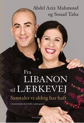 Fra Libanon til Lærkevej Abdel Aziz Mahmoud, Gitte Løkkegaard, Souad Taha 9788740042528