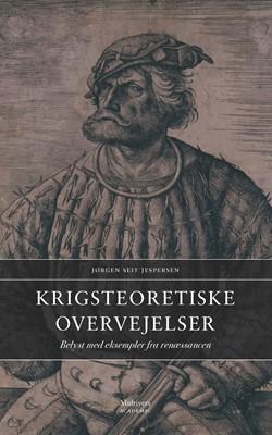 Krigsteoretiske overvejelser Jørgen Seit Jespersen 9788779174351