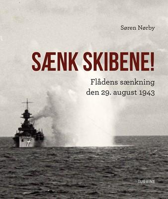 Sænk skibene! Søren Nørby 9788740650907