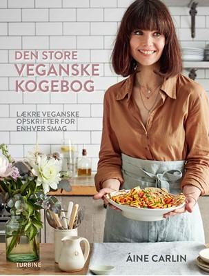 Den store veganske kogebog Aine Carlin 9788740621334