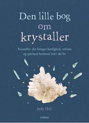 Den lille bog om krystaller Judy Hall 9788740621310