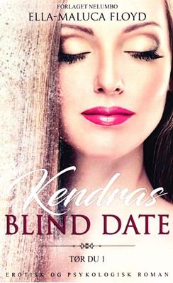 Kendras Blind Date Ella-Maluca Floyd 9788797045206