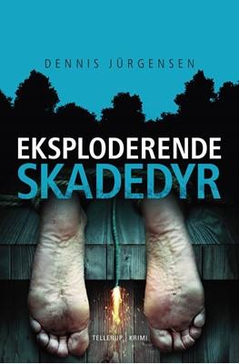 En Roland Triel-krimi #5: Eksploderende skadedyr Dennis Jürgensen 9788758850009