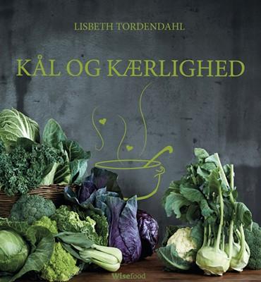 Kål og Kærlighed Lisbeth Tordendahl 9788799593194