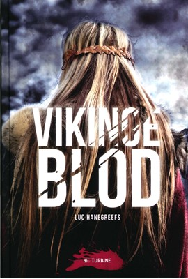 Vikingeblod Luc Hanegreefs 9788740614329