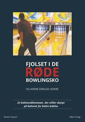 Fjolset i de røde bowlingsko Kirsten Husum 9788797072608