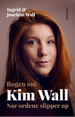 Bogen om Kim Wall Joachim Wall, Ingrid 9788702274592