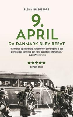 9. april. Da Danmark blev besat PB Flemming Søeborg 9788771598810