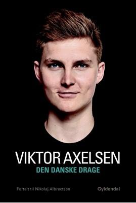 Den danske drage Viktor Axelsen, Nikolaj Albrectsen 9788702265897