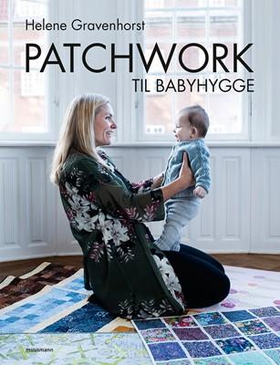 Patchwork til babyhygge Helene Gravenhorst 9788793575332