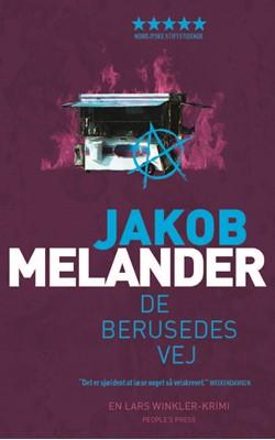 De berusedes vej PB Jakob Melander 9788772003375