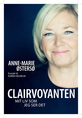 Clairvoyanten Anne-Marie Østersø 9788772009049