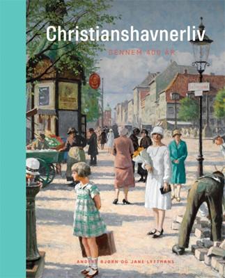 Christianshavnerliv Anders Bjørn, Jane Lytthans 9788712057451