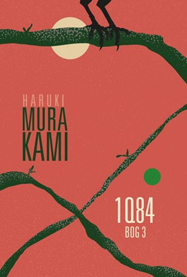 1Q84 Bog 3 Haruki Murakami 9788772042886