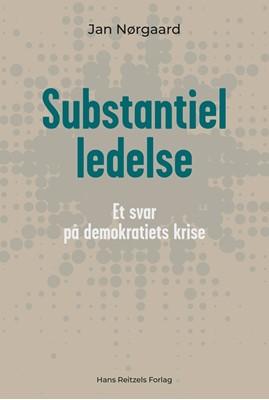 Substantiel ledelse Jan Nørgaard Knudsen 9788741273198