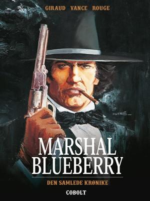 Marshal Blueberry – Den samlede krønike Jean Giraid, Jean Giraud 9788770857352