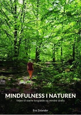 Mindfulness i naturen Eva Zelander 9788793716001