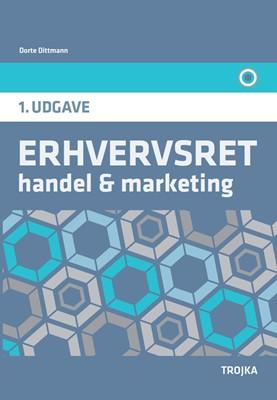 Erhvervsret - Handel og marketing Dorte Dittmann 9788771541281