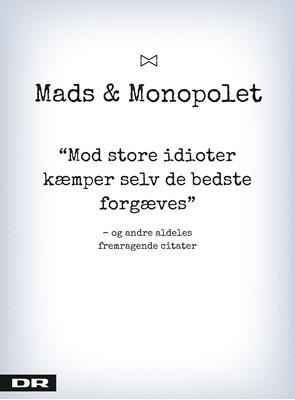 Mod store idioter kæmper selv de bedste forgæves Mads Steffensen 9788772007861