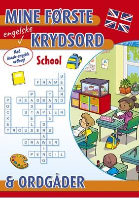 Mine første engelske krydsord og ordgåder: School  9788772050904