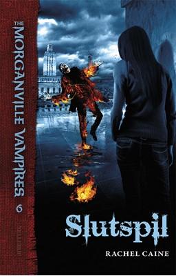 The Morganville Vampires #6: Slutspil Rachel Caine 9788758821092
