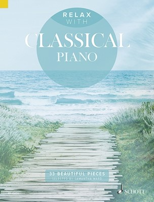 Relax with Classical Piano  9781847613981