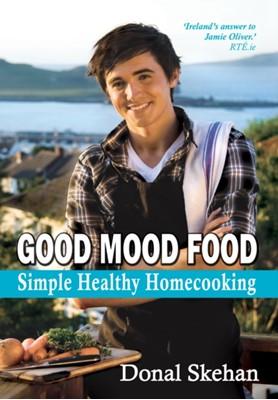 Good Mood Food Donal Skehan 9781856356299